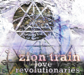 SALE ITEM - Zion Train - Love Revolutionaries (Universal Egg) CD